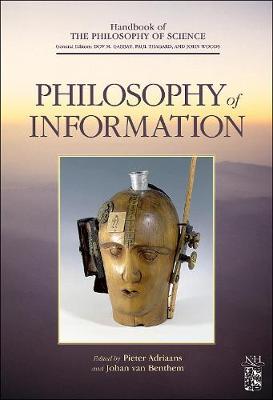 Philosophy of Information - Handbook of the Philosophy of Science (Hardback)