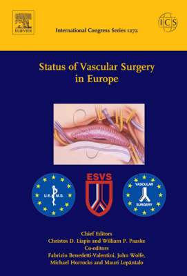 Status of Vascular Surgery in Europe: An ESVS/EDBVS Collaboration for the XVIIIAnnual Meeting of the European Society for Vascular Surgery Held in Innsbruck, Austria, Between 17 and 19 September 2004 - International Congress S. v. 1272 (Hardback)
