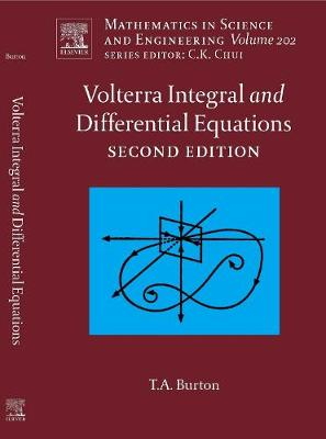 Volterra Integral and Differential Equations: Volume 202 - Mathematics in Science & Engineering (Hardback)