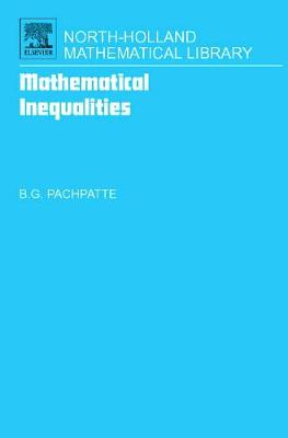 Mathematical Inequalities: Volume 67 - North-Holland Mathematical Library (Hardback)