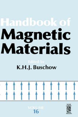 Handbook of Magnetic Materials: Volume 16 - Handbook of Magnetic Materials (Hardback)