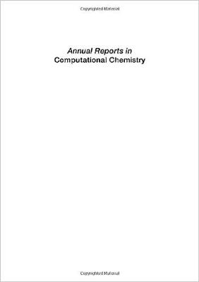 Annual Reports in Computational Chemistry: Volume 2 - Annual Reports in Computational Chemistry v. 1 (Paperback)