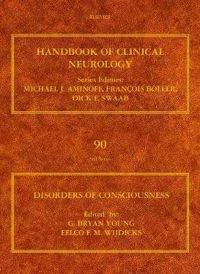 Disorders of Consciousness: Volume 90 - Handbook of Clinical Neurology (Hardback)