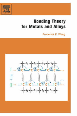 Bonding Theory for Metals and Alloys (Hardback)