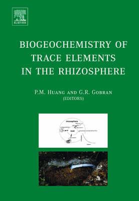 Biogeochemistry of Trace Elements in the Rhizosphere (Hardback)