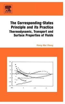 The Corresponding-States Principle and its Practice: Thermodynamic, Transport and Surface Properties of Fluids (Hardback)