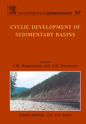 Cyclic Development of Sedimentary Basins: Volume 57 - Developments in Sedimentology (Hardback)