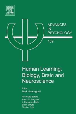 Human Learning: Biology, Brain, and Neuroscience: Volume 139 - Advances in Psychology (Hardback)