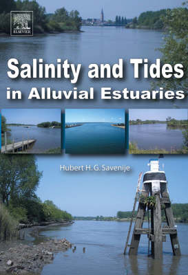 Salinity and Tides in Alluvial Estuaries (Paperback)