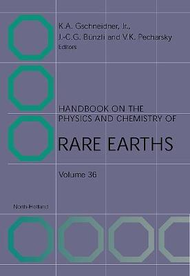 Handbook on the Physics and Chemistry of Rare Earths: Volume 35 - Handbook on the Physics & Chemistry of Rare Earths (Hardback)