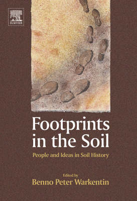 Footprints in the Soil: People and Ideas in Soil History (Hardback)