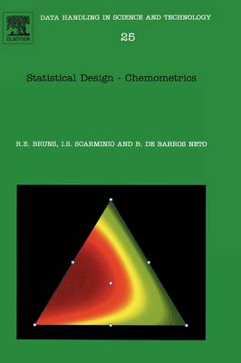 Statistical Design - Chemometrics: Volume 25 - Data Handling in Science and Technology (Hardback)