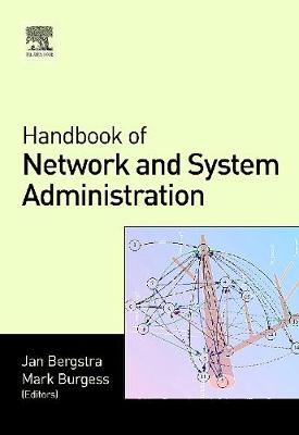 Handbook of Network and System Administration (Hardback)