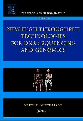 New High Throughput Technologies for DNA Sequencing and Genomics: Volume 2 - Perspectives in Bioanalysis (Hardback)