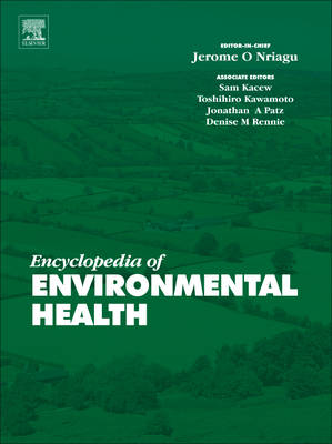 Encyclopedia of Environmental Health (Hardback)
