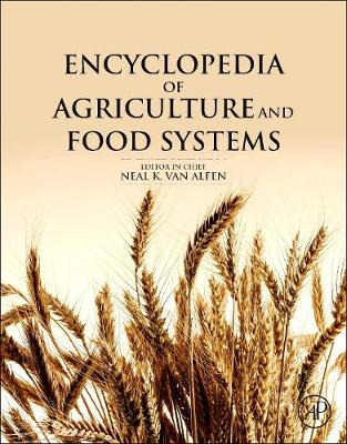 Encyclopedia of Agriculture and Food Systems - Encyclopedia of Agricultural Science, Four-Volume Set