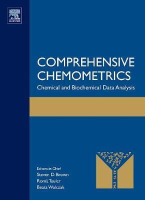 Comprehensive Chemometrics: Chemical and Biochemical Data Analysis