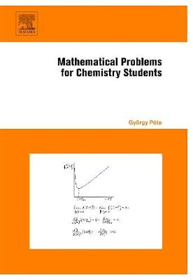 Mathematical Problems for Chemistry Students (Hardback)