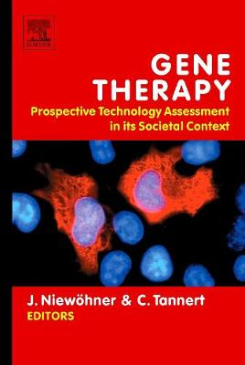 Gene Therapy: Prospective Technology assessment in its societal context (Hardback)