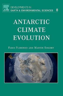 Antarctic Climate Evolution (Hardback)
