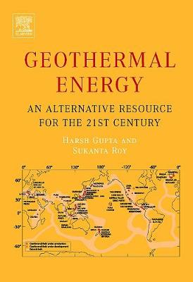 Geothermal Energy: An Alternative Resource for the 21st Century (Hardback)