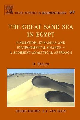 The Great Sand Sea in Egypt: Volume 59: Formation, Dynamics and Environmental Change a Sediment-analytical Approach - Developments in Sedimentology (Hardback)