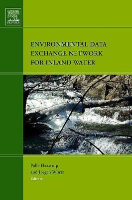Environmental Data Exchange Network for Inland Water (Hardback)
