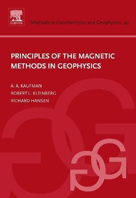 Principles of the Magnetic Methods in Geophysics (Hardback)