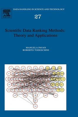 Scientific Data Ranking Methods: Volume 27: Theory and Applications - Data Handling in Science and Technology (Hardback)