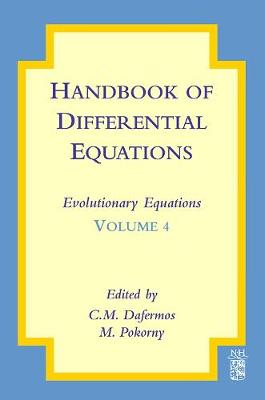 Handbook of Differential Equations: Evolutionary Equations: Volume 4 - Handbook of Differential Equations: Evolutionary Equations (Hardback)