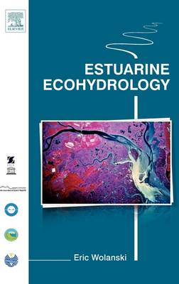 Estuarine Ecohydrology (Hardback)