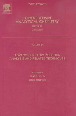 Advances in Flow Injection Analysis and Related Techniques: Volume 54 - Comprehensive Analytical Chemistry (Hardback)
