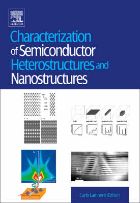 Characterization of Semiconductor Heterostructures and Nanostructures (Hardback)