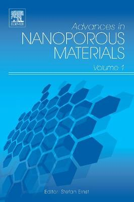 Advances in Nanoporous Materials: Volume 1 - Advances in Nanoporous Materials (Hardback)