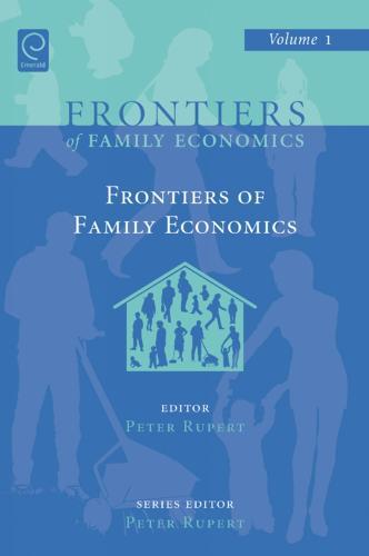 Frontiers of Family Economics - Frontiers of Family Economics 1 (Hardback)