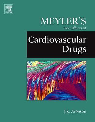 Meyler's Side Effects of Cardiovascular Drugs (Hardback)