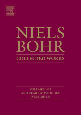 Niels Bohr - Collected Works (Hardback)