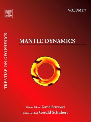 Mantle Dynamics: Treatise on Geophysics (Paperback)