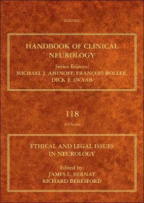 Ethical and Legal Issues in Neurology: Volume 118 - Handbook of Clinical Neurology (Hardback)