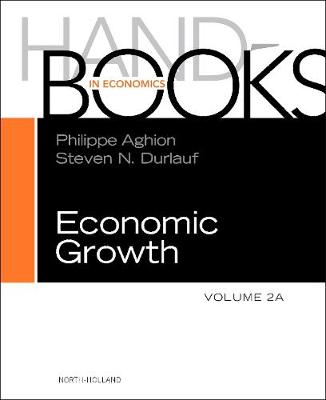 Handbook of Economic Growth: Volume 2A - Handbook of Economic Growth (Hardback)