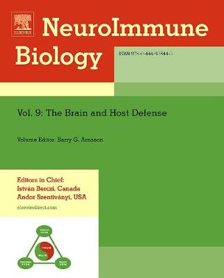 The Brain and Host Defense: Volume 9 - Neuroimmune Biology (Hardback)