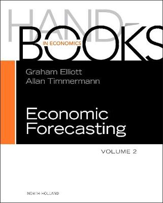 Handbook of Economic Forecasting: Volume 2A - Handbook of Economic Forecasting (Hardback)