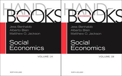Handbook of Social Economics SET: 1A, 1B: Volume 1 - Handbook of Social Economics