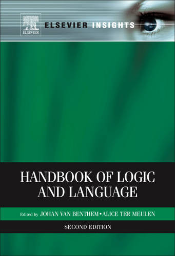Handbook of Logic and Language, Second Edition (Hardback)