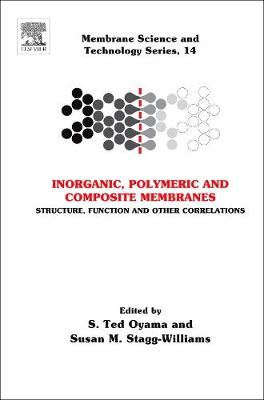 Inorganic Polymeric and Composite Membranes: Volume 14: Structure, Function and Other Correlations - Membrane Science and Technology (Hardback)