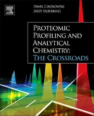 Proteomic Profiling and Analytical Chemistry: The Crossroads (Paperback)