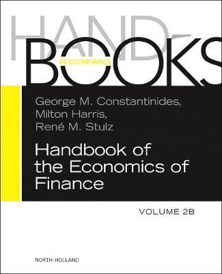 Handbook of the Economics of Finance: Volume 2B: Asset Pricing - Handbooks in Finance (Hardback)