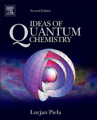 Ideas of Quantum Chemistry (Hardback)