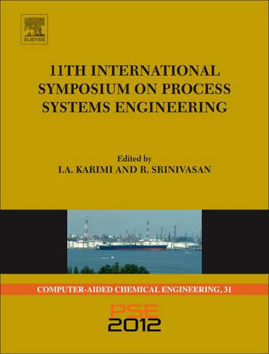 11th International Symposium on Process Systems Engineering - PSE2012: Volume 31 - Computer Aided Chemical Engineering