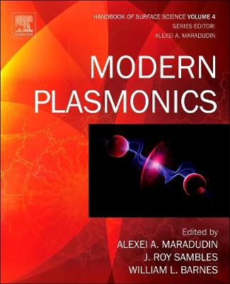 Modern Plasmonics - Handbook of Surface Science 4 (Hardback)
